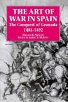 The Art of War in Spain - William H. Prescott