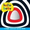 Hello Baby: Mirror Board Book. - Roger Priddy