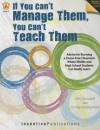 If You Can't Manage Them, You Can't Teach Them - Kim Campbell, Kay Wahl, Marjorie Frank, Kathleen Bullock