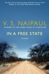 In a Free State: The Novel - V.S. Naipaul