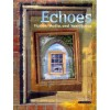 Echoes 12 - Francine Artichuk, Diana Knight, Kevin Reed, Peter Weeks, Susane Barclay, Wouter Broersma, Janeen Werner-King, Liz Orme