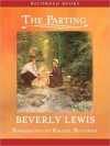 The Parting (Courtship of Nellie Fisher Series #1) - Beverly Lewis, Rachel Botchan