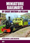Miniature Railways of Great Britain & IR - Peter Bryant