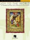 Joy to the World: 18 Cherished Christmas Carols Arranged by Phillip Keveren - Phillip Keveren