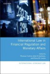International Law in Financial Regulation and Monetary Affairs - John H. Jackson