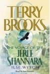 Ilse Witch: The Voyage of the Jerle Shannara: Ilse Witch (Audio) - Terry Brooks, Sam Fontana