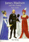James Madison and His Family Paper Dolls - Tom Tierney