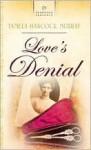 Love's Denial - Tamela Hancock Murray