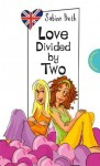 Love Divided by Two - Sabine Both, Helena Ragg-Kirkby