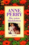 Die roten Stiefeletten - Anne Perry