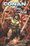 Conan And The Songs Of The Dead - Joe R. Lansdale, Timothy Truman