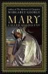 Mary Called Magdalene - Margaret George