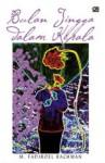 Bulan Jingga dalam Kepala - M. Fadjroel Rachman