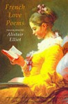 French Love Poems - Alistair Elliot