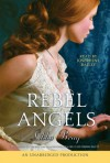 Rebel Angels (Part B) - Libba Bray, Josephine Bailey