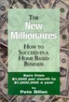 The New Millionaires: How to Succeed in Network Marketing - Pete Billac, Bill Jones, Ken Harris, Sharon Davis, Kimberly Morrison