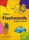 Milet Flashwords (English�Somali) - Sedat Turhan, Sally Hagin