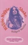 Hippie Hippie Shake - Richard Neville