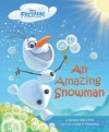 Frozen An Amazing Snowman - Barbara Jean Hicks, Olga Mosqueda