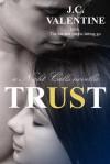 Trust - J.C. Valentine