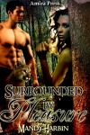 Surrounded by Pleasure - Mandy Harbin