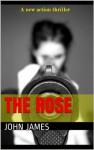 The Rose - John James