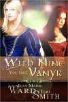 With Nine You Get Vanyr - Jean Marie Ward, Teri Smith