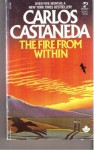 The Fire From Within - Carlos Castaneda