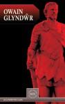 Owain Glyndwr - Glanmor Williams