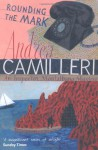 Rounding The Mark (Montalbano 7) - Andrea Camilleri