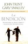 La Bendicion - Gary Smalley, John T. Trent