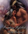 Prophecy Fufilled - Holly Newhouse