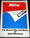 Daily Mirror Style - Keith Waterhouse