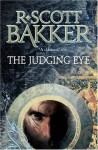 The Judging Eye - R. Scott Bakker