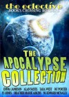 The Eclective: The Apocalypse Collection - Emma Jameson, Alan Nayes, Tara West, R.G. Porter, P.J. Jones, Heather Marie Adkins, M. Edward McNally