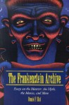The Frankenstein Archive: Essays on the Monster, the Myth, the Movies, and More - Donald F. Glut
