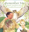Remember Me: Tomah Joseph's Gift to Franklin Roosevelt - Donald Soctomah, Jean Mary Flahive, Mary Beth Owens