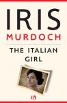 The Italian Girl - Iris Murdoch