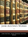 Jane Austen's Works ... - James Edward Austen-Leigh, Jane Austen