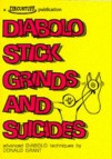 Diabolo Stick Grinds And Suicides - Donald Grant
