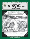 A Guide for Using on My Honor in the Classroom - Gail D. Hanna, Marion Dane Bauer, Sue Fullam, Gail D. Hanna