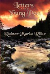 Letters to a Young Poet - Rainer Maria Rilke, Snell Reginald