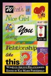 What's a Nice Girl Like You Doing in a Relationship Like This?: Women in Abusive Relationships - Kay Marie Porterfield, Cheryl A. Townsend