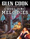 Cruel Zinc Melodies (Garrett Files, #12) - Glen Cook