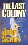 The Last Colony - John Scalzi