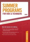 Summer Programs for Kids & Teenagers - 2009: Have the Summer of a Lifetime - Peterson's, Fern Oram, Peterson's