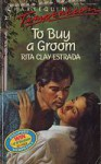 To Buy a Groom - Rita Clay Estrada