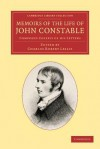 Memoirs of the Life of John Constable, Esq., R.A.: Composed Chiefly of His Letters - John Constable, Charles Robert Leslie