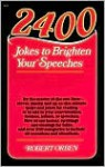 2400 Jokes to Brighten Your Speeches - Robert Orben