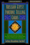 Russian Gypsy Fortune Telling Cards - Svetlana A. Touchkoff, Katherine Tillotson